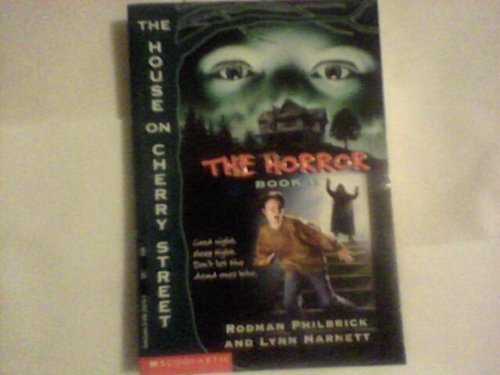 9780590255141: The Horror (The House on Cherry Street Book II)