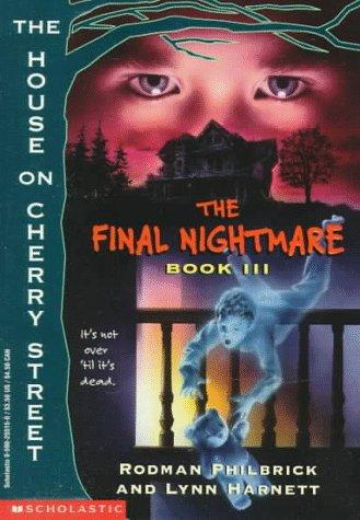 9780590255158: The Final Nightmare: Book III : The House on Cherry Street