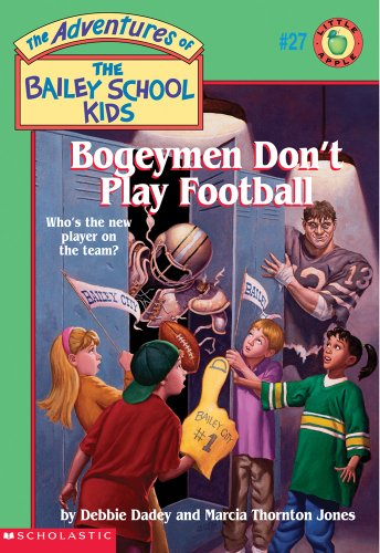 9780590257015: Bogeymen Don't Play Football (The Adventures of the Bailey School Kids, #27)