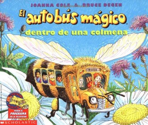 9780590257459: El autobus magico dentro de una Colmena / The Magic School Bus Inside A Beehive (El Autobus Magico / the Magic School Bus)