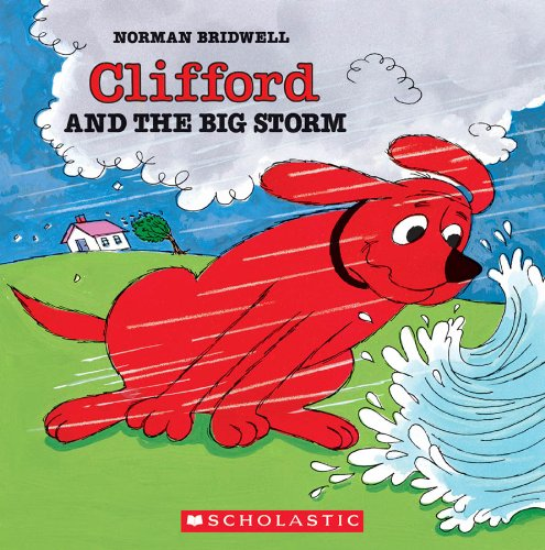 9780590257558: Clifford And The Big Storm (Clifford 8x8)