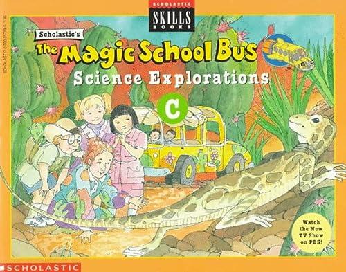 9780590257596: The Magic School Bus Science Explorations C (Scholastic Skills Books)