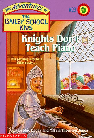 9780590258043: Knights Don't Teach Piano (Adventures of the Bailey School Kids)