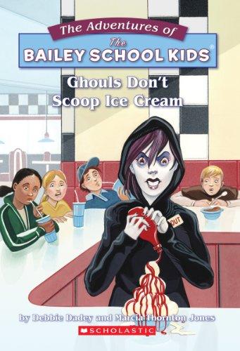 9780590258197: Ghouls Don't Scoop Ice Cream (The Adventures of the Bailey School Kids, #31)