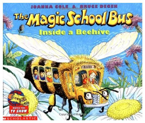 9780590258401: THE MAGIC SCHOOL BUS INSIDE A BEEHIVE