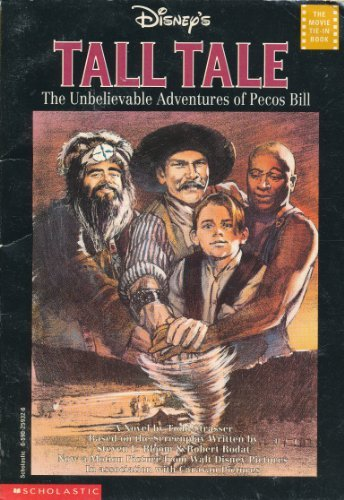 Disney's Tall Tale : The Unbelievable Adventures of Pecos Bill: Strasser, Todd