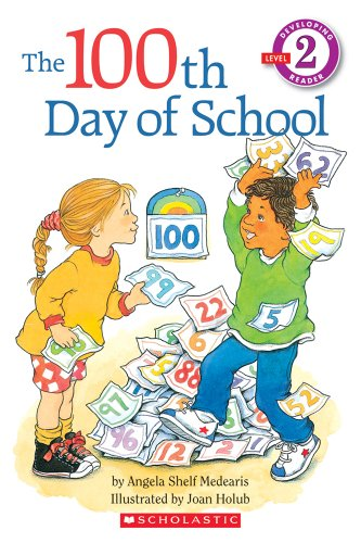 9780590259446: The 100th Day of School (Hello Reader!, Level 2)