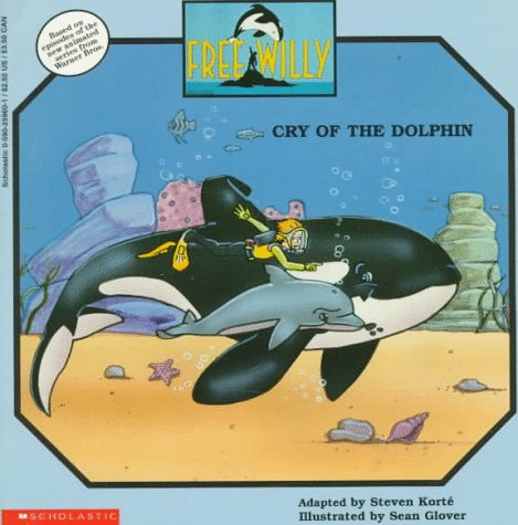 9780590259606: Free Willy: Cry of the Dolphin