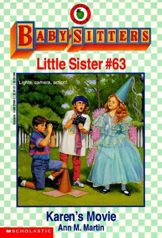 Karen's Movie (Baby-Sitters Little Sister, No. 63): Martin, Ann Matthews