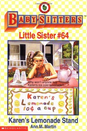 Karen's Lemonade Stand (Baby-Sitters Little Sister, No.: Martin, Ann M.