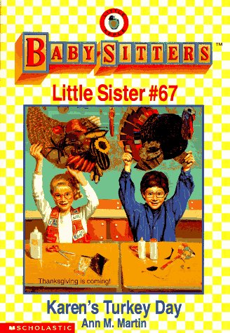 9780590260244: Karen's Turkey Day (Baby-Sitters Little Sister # 67)
