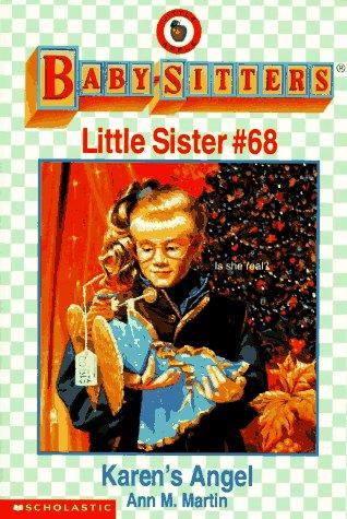 9780590260251: Karen's Angel (Baby-Sitters Little Sister, No. 68)