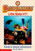 Karens Island Adventure (Baby-Sitters Little Sister, 71)