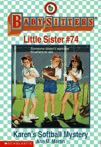 9780590262149: Karen's Softball Mystery (Baby-sitters Little Sister)