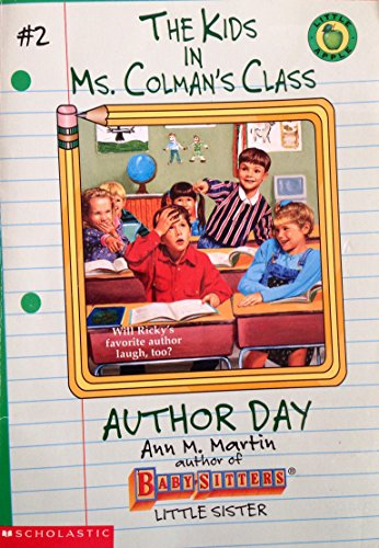 9780590262163: Author Day (Kids in Ms Colman's Class)