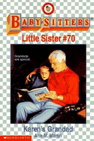Karen's Grandad (Baby-Sitters Little Sister, No. 70): Martin, Ann Matthews