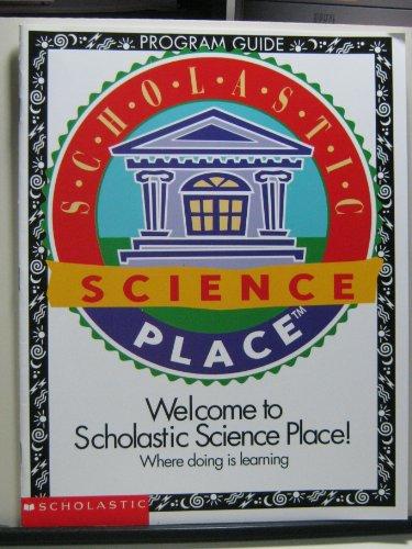Scholastic Science Place Program Guide