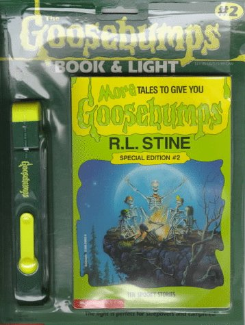 9780590266031: More Tales to Give You Goosebumps: Ten Spooky Stories/Includes Book and Light (Goosebumps Book and Light Special Edition)