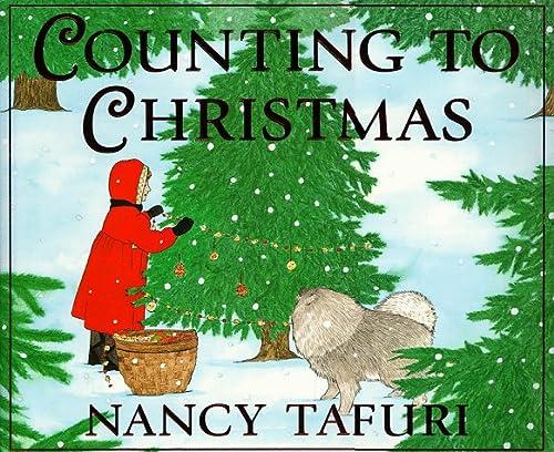 Counting to Christmas: Tafuri, Nancy