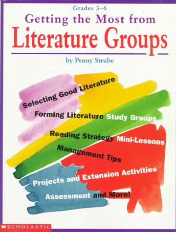 9780590272063: Getting the Most From Literature Groups (Grades 3-6)