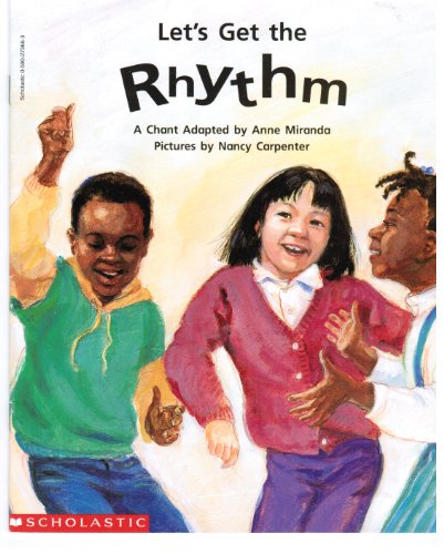 9780590273664: Let's get the rhythm: A chant (Beginning literacy)