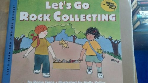 9780590281522: Let's go rock collecting (Let's-read-and-find-out science)