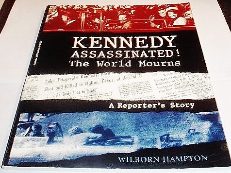 9780590284059: Kennedy Assassinated! The World Mourns: A Reporter's Story