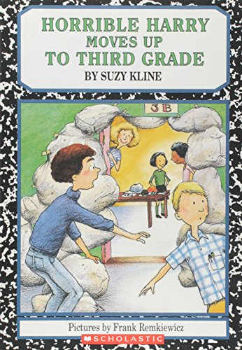 9780590290142: Horrible Harry Moves Up to the Third Grade (Horrible Harry (Quality)) [ HORRIBLE HARRY MOVES UP TO THE THIRD GRADE (HORRIBLE HARRY (QUALITY)) BY Kline, Suzy ( Author ) Jul-10-2000[ HORRIBLE HARRY MOVES UP TO THE THIRD GRADE (HORRIBLE HARRY (QUALITY)) [ HORRIBLE HARRY MOVES UP TO THE THIRD GRADE (HORRIBLE HARRY (QUALITY)) BY KLINE, SUZY ( AUTHOR ) JUL-10-2000 ] By Kline, Suzy ( Author )Jul-10-2000 Paperback