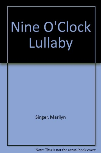 9780590290784: Nine O'Clock Lullaby