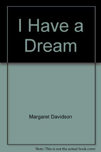 9780590290999: I Have a Dream: The Story of Martin Luther King