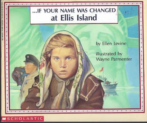 9780590291002: If Your Name was Changed at Ellis Island