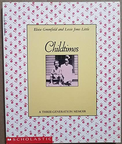 9780590291279: Childtimes: A Three-Generation Memoir