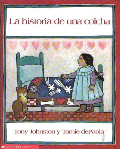9780590291569: La Historia De Una Colcha