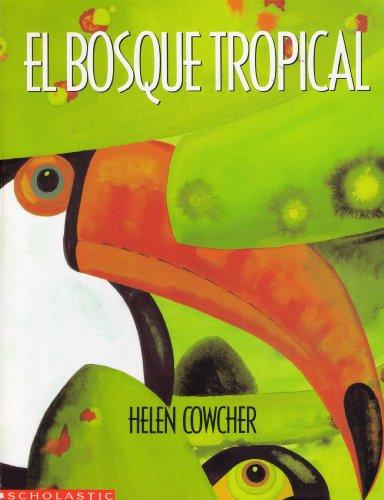 EL Bosque Tropical: Helen Cowcher