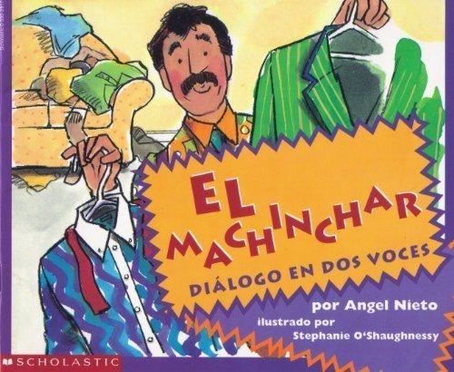 9780590291736: El Machinchar (El Machinchar Dialogo En Dos Voces)