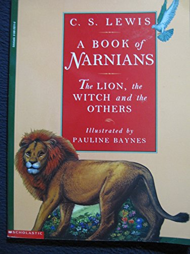 9780590292115: A Book of Narnians: The Lion, The Witch and the Others