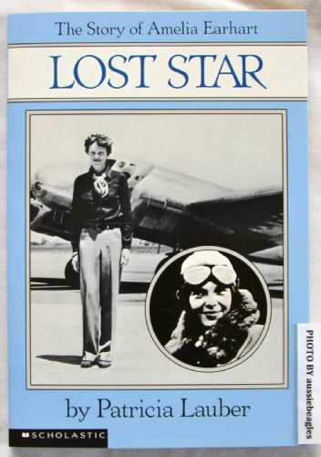 9780590293204: lost star: the story of amelia earhart