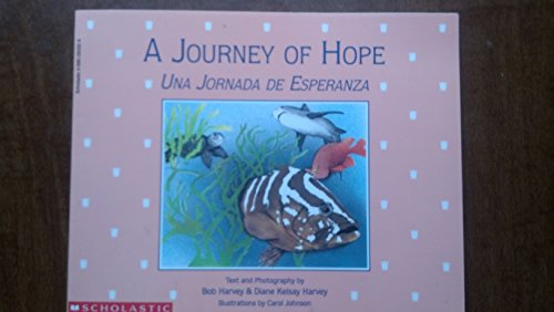 9780590293327: A Journey of Hope - Una Jornada de Esperanza
