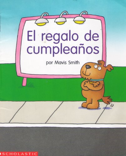 El Regalo de Cumpleanos (9780590293495) by Mavis Smith