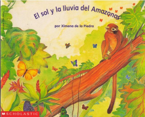 9780590293570: El sol y la lluvia del Amazonas (Beginning Literacy)