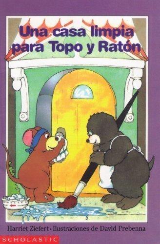9780590295987: Una Casa Limpia Para Topo Y Raton (Spanish Edition)