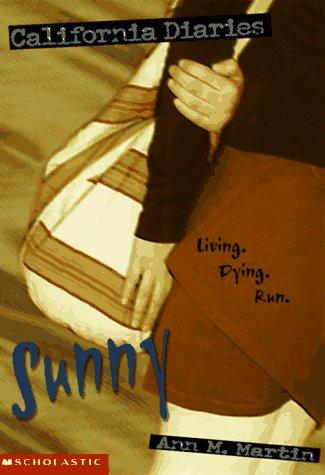 Sunny (California Diaries) (0590298364) by Ann M. Martin