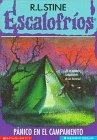 9780590299633: Panico En El Campamento / Welcome to Camp Nightmare (Escalofrios)
