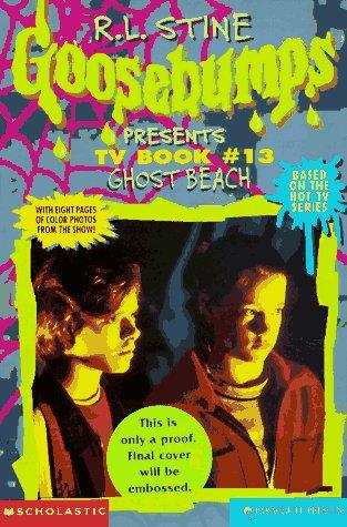 9780590299947: Ghost Beach (Goosebumps Presents TV Book #13)