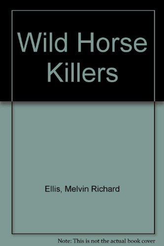 9780590300346: Wild Horse Killers