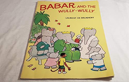 9780590300469: Babar and the Wully-Wully