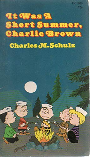 9780590300599: It Was a Short Summer Charlie Brown