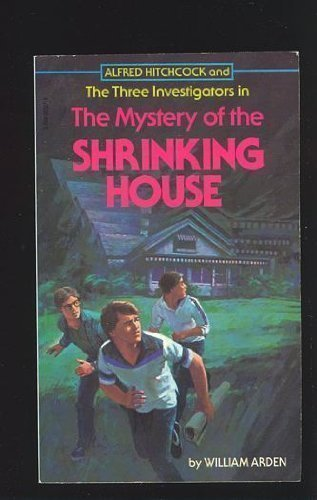 9780590303279: Alfred Hitchcock and the Three Investigators in The Mystery of the Shrinking House