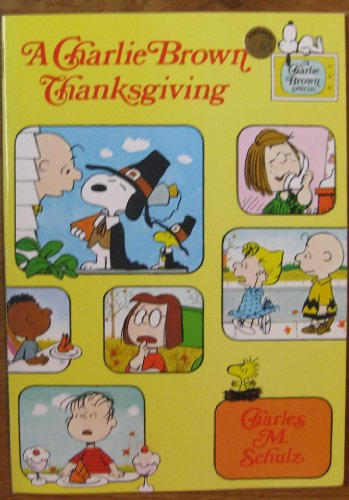 9780590303903: A Charlie Brown Thanksgiving