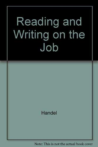 9780590304894: Reading and Writing on the Job